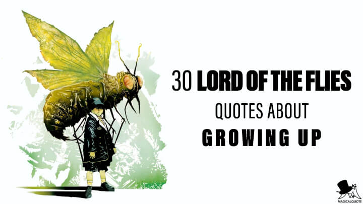 30 Lord of the Flies Quotes about Growing Up